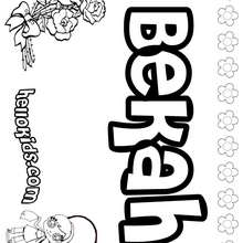 Bekah - Coloring page - NAME coloring pages - GIRLS NAME coloring pages - B names for girls coloring sheets