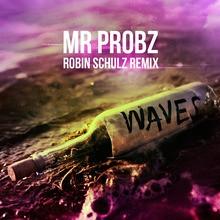 Mr. Probz - Waves